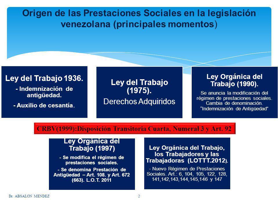 Origen de las Prestaciones Sociales en la legislación venezolana (principales momentos)