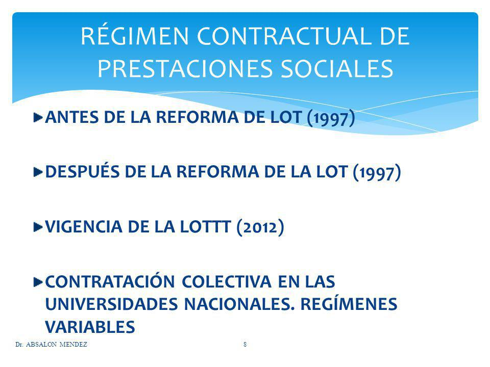 RÉGIMEN CONTRACTUAL DE PRESTACIONES SOCIALES