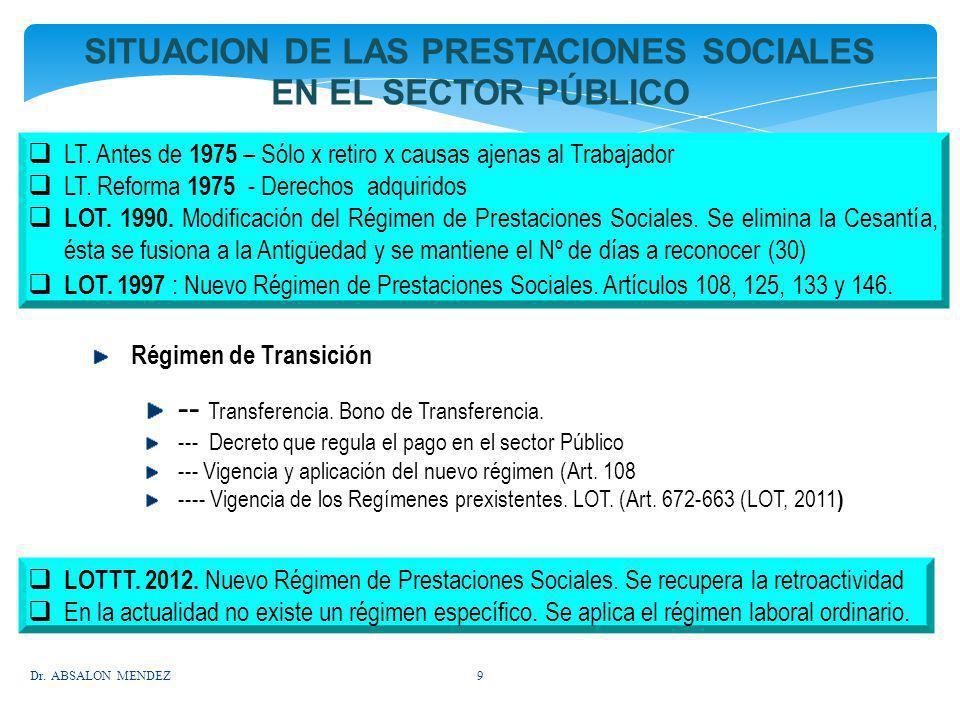 SITUACION DE LAS PRESTACIONES SOCIALES EN EL SECTOR PÚBLICO