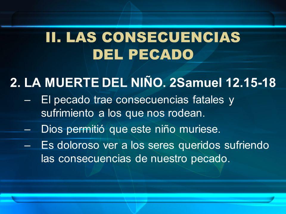 II. LAS CONSECUENCIAS DEL PECADO
