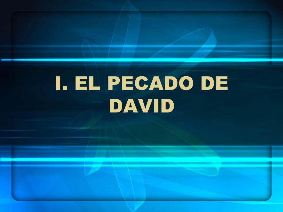 I. EL PECADO DE DAVID
