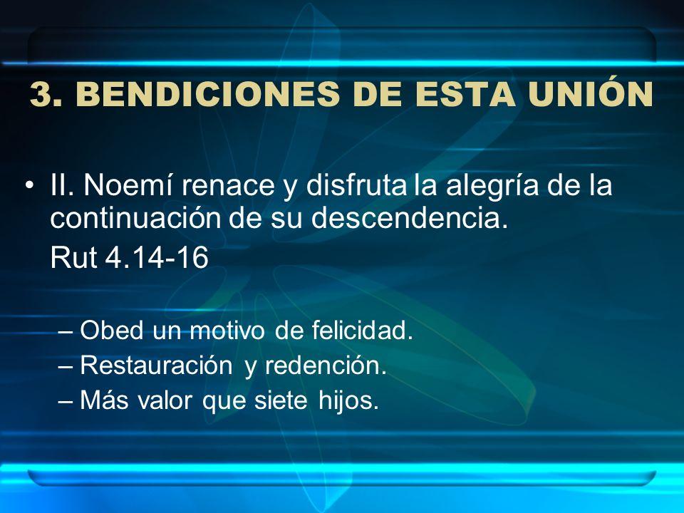 3. BENDICIONES DE ESTA UNIÓN