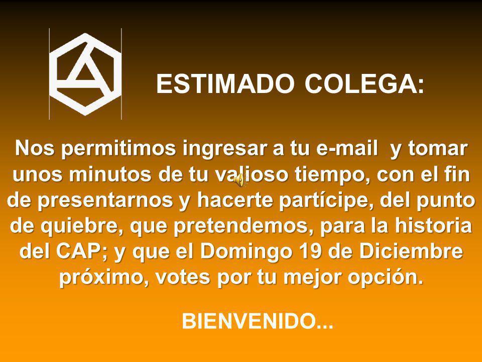 ESTIMADO COLEGA: