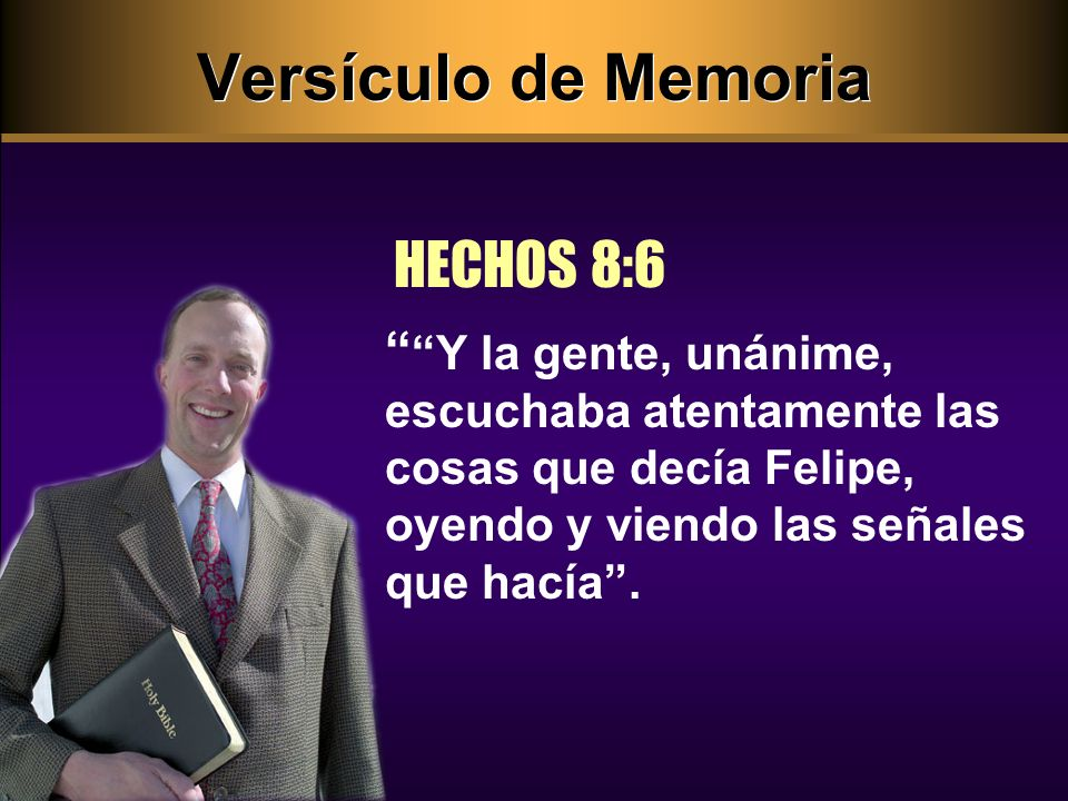 Versículo de Memoria HECHOS 8:6