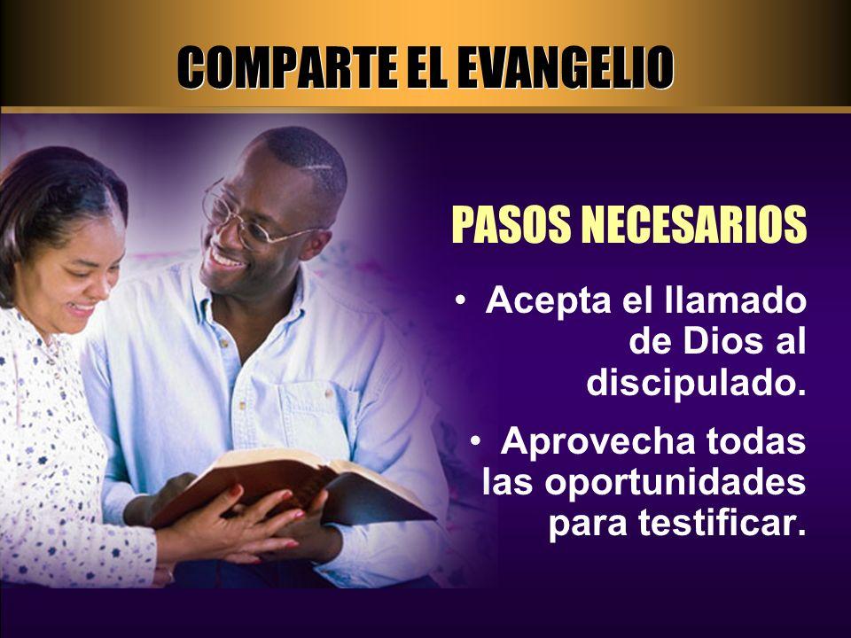 COMPARTE EL EVANGELIO PASOS NECESARIOS