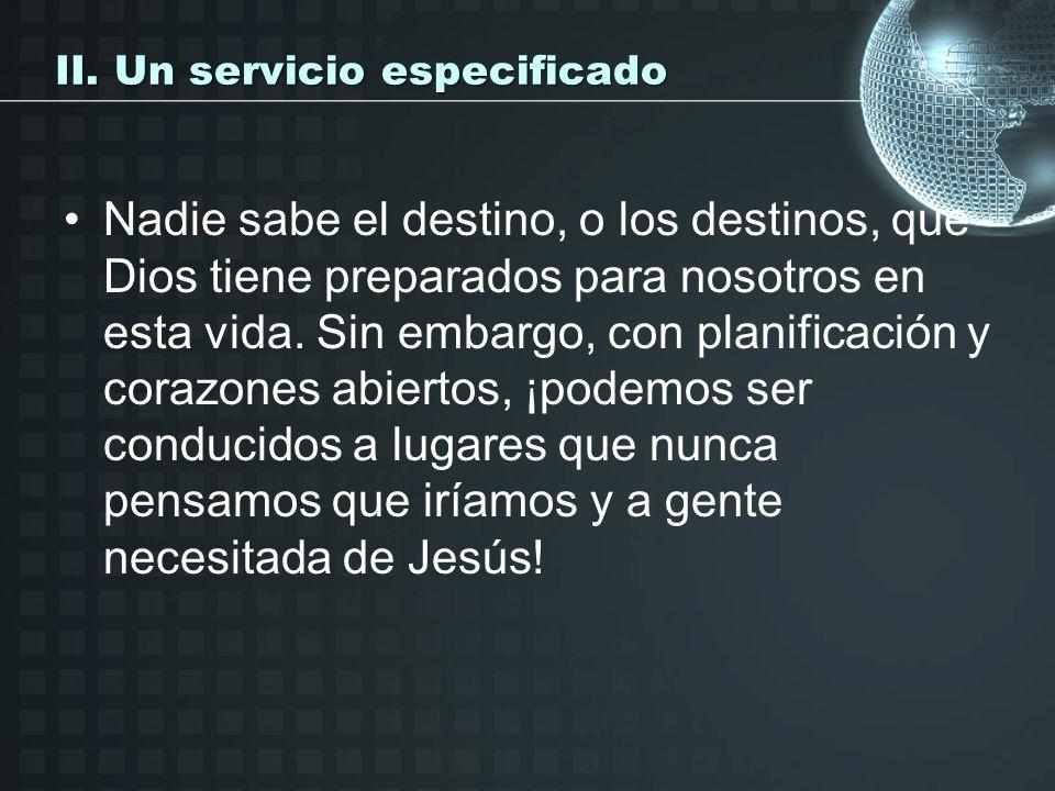 II. Un servicio especificado