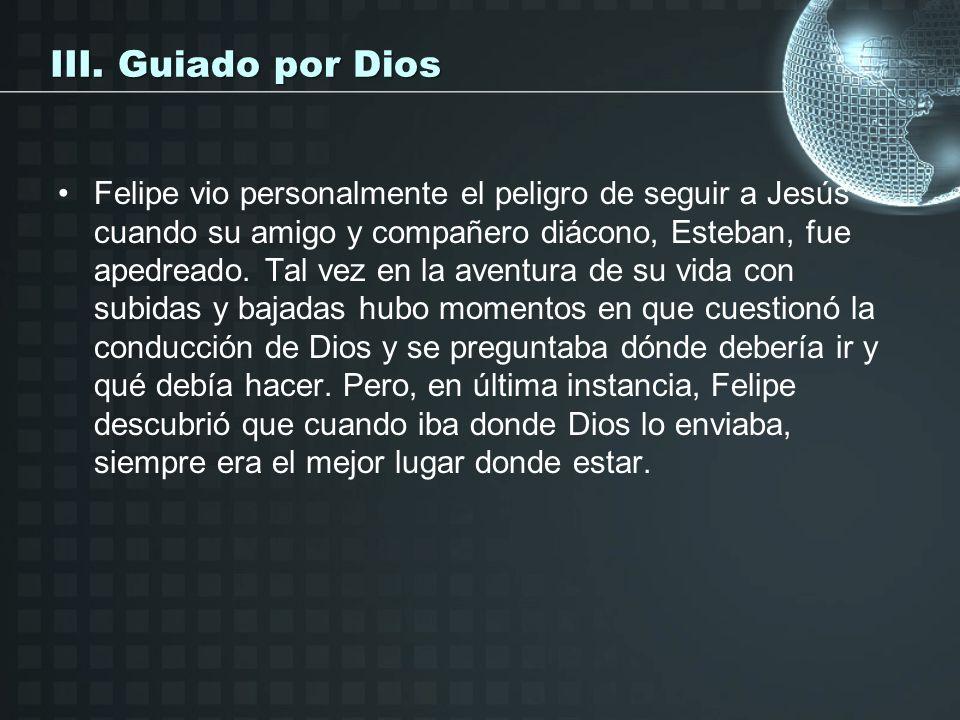 III. Guiado por Dios