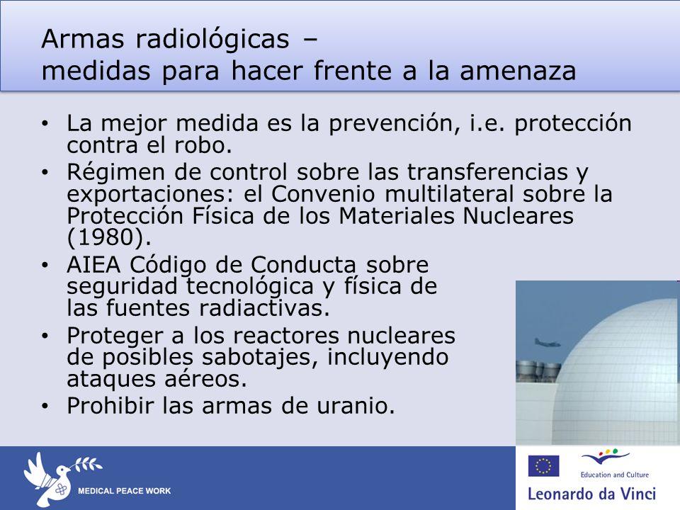 Armas radiológicas – medidas para hacer frente a la amenaza