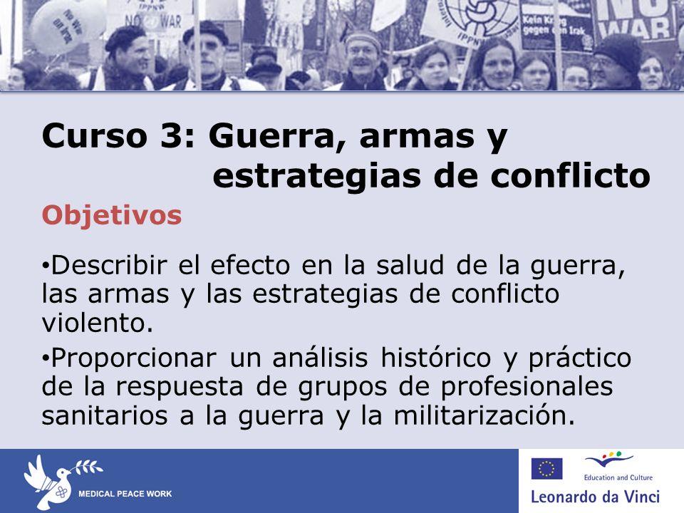 Curso 3: Guerra, armas y estrategias de conflicto