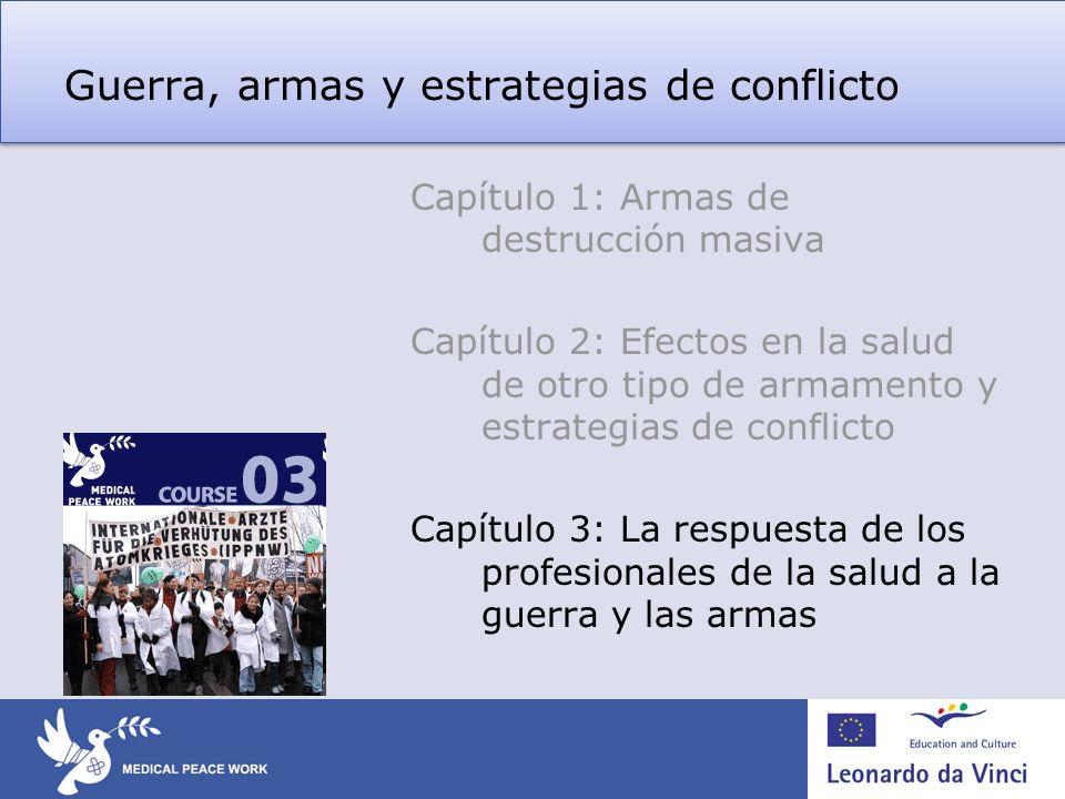 Guerra, armas y estrategias de conflicto