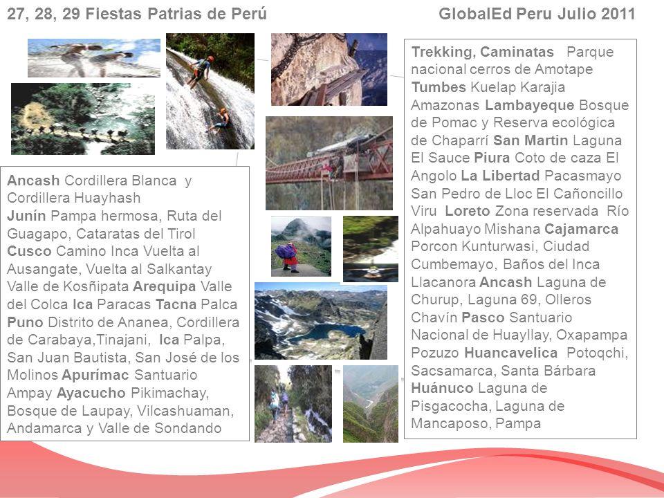 27, 28, 29 Fiestas Patrias de Perú GlobalEd Peru Julio 2011