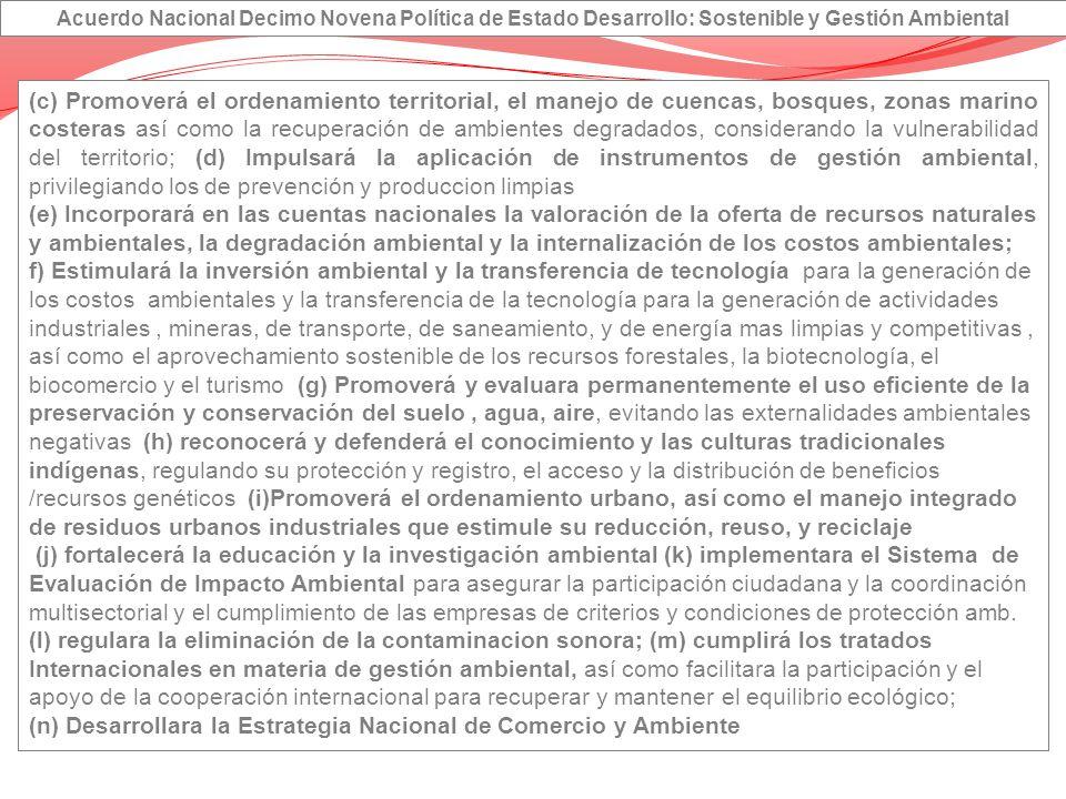 (n) Desarrollara la Estrategia Nacional de Comercio y Ambiente