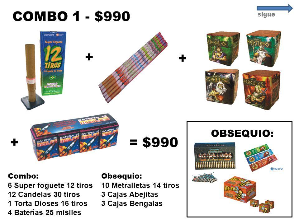 COMBO 1 - $990 + + + = $990 OBSEQUIO: Combo: 6 Super foguete 12 tiros