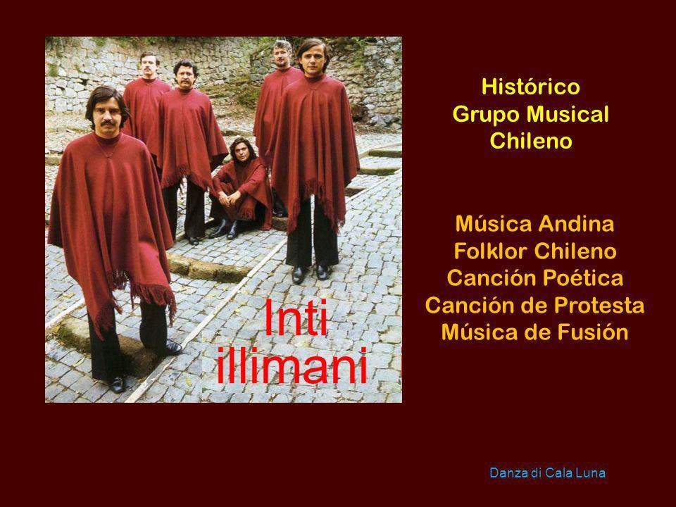 Inti illimani Histórico Grupo Musical Chileno Música Andina
