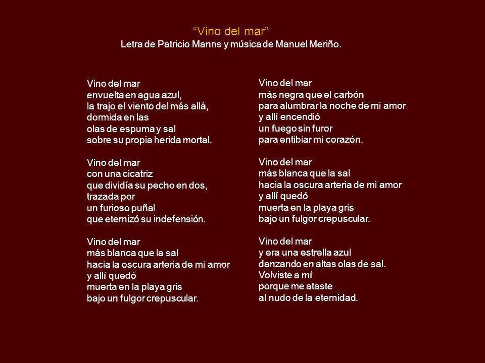 Letra de Patricio Manns y música de Manuel Meriño.