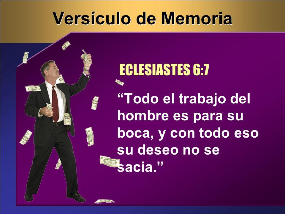 Versículo de Memoria ECLESIASTES 6:7