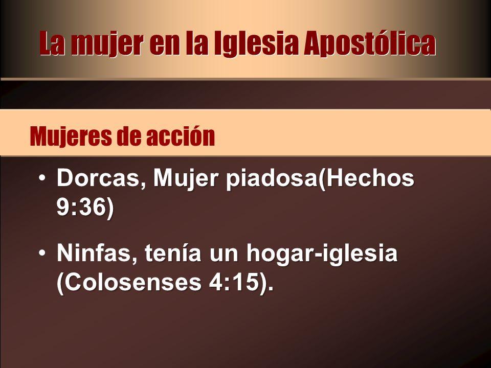 La mujer en la Iglesia Apostólica