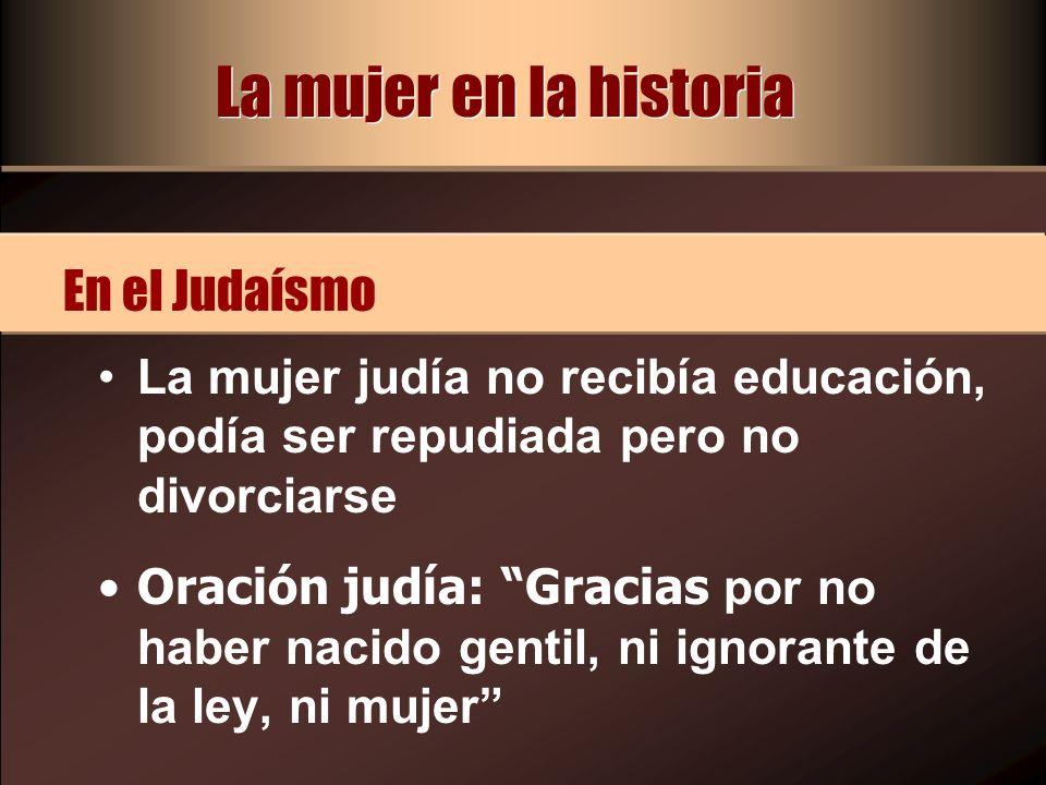 La mujer en la historia En el Judaísmo