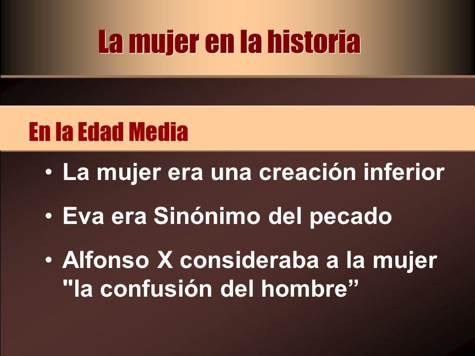 La mujer en la historia En la Edad Media