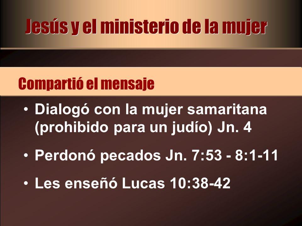 Jesús y el ministerio de la mujer