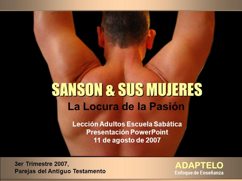 SANSON & SUS MUJERES La Locura de la Pasión