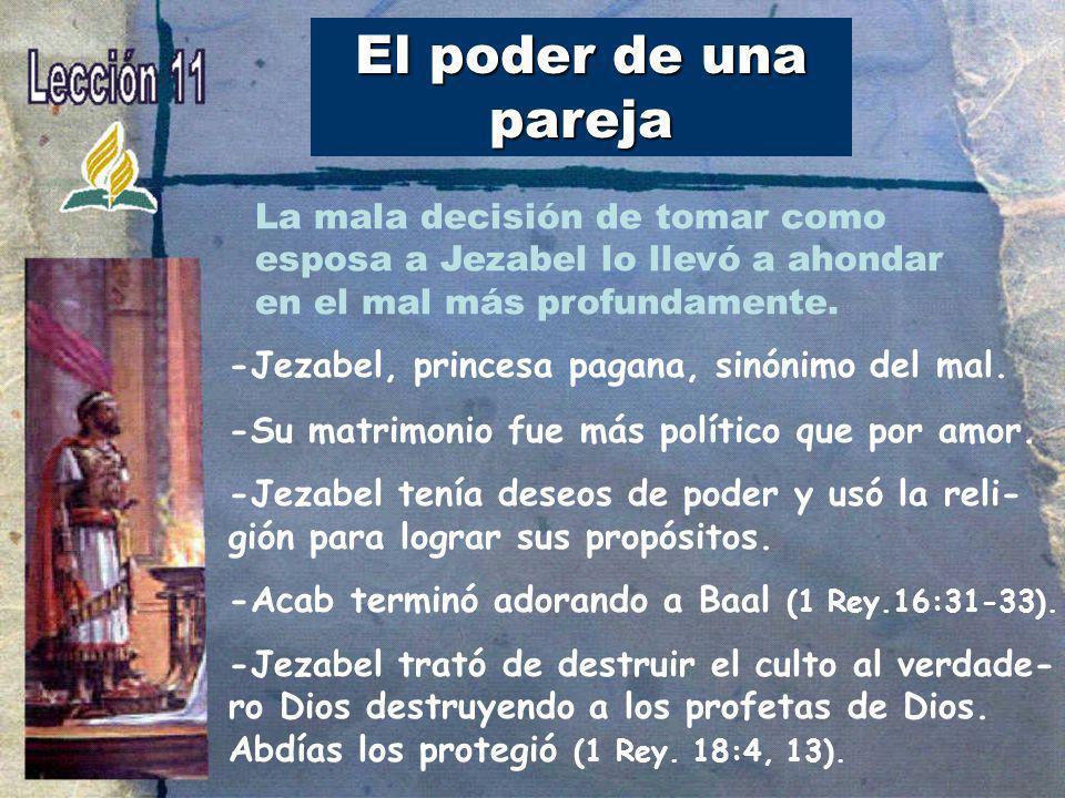 El poder de una pareja -Jezabel, princesa pagana, sinónimo del mal.