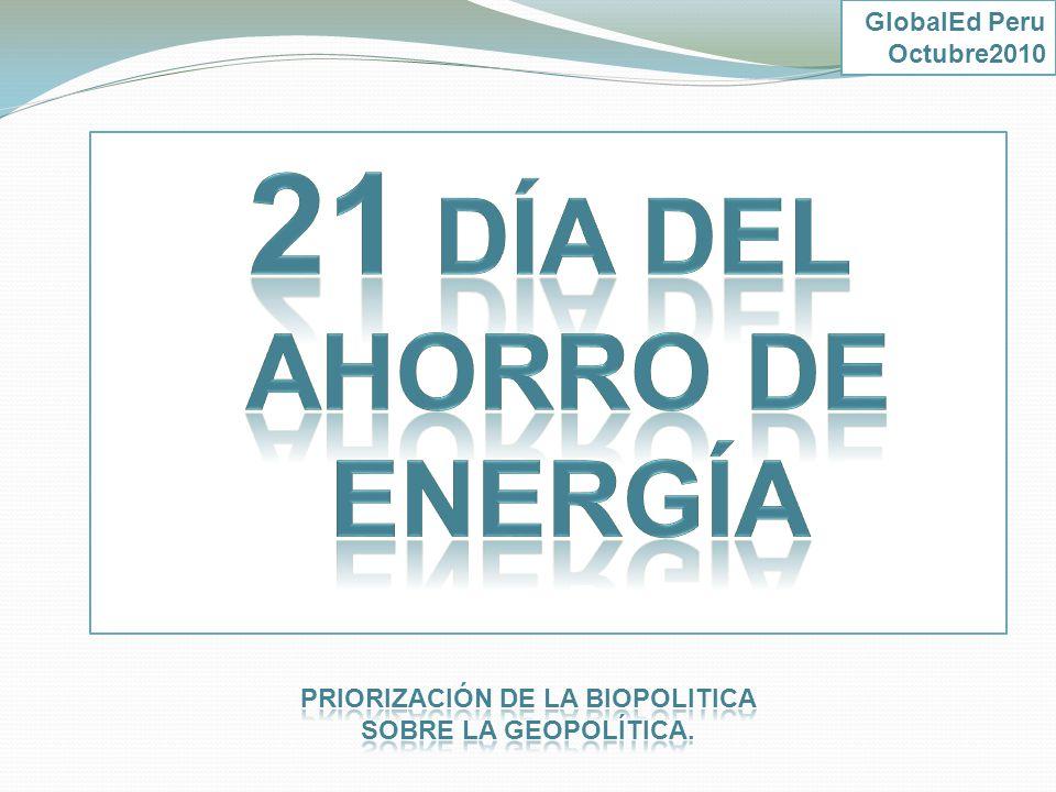 21 Día del Ahorro de Energía Priorización de la biopolitica