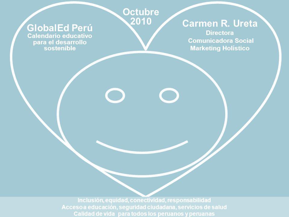Carmen R. Ureta Directora Comunicadora Social GlobalEd Perú