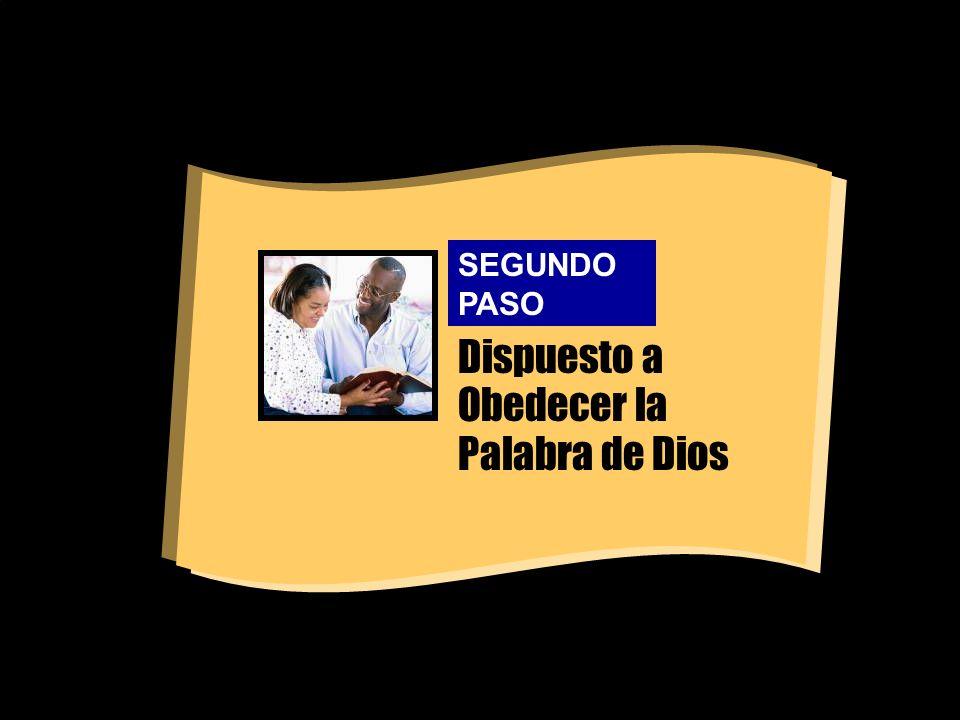 Dispuesto a Obedecer la Palabra de Dios