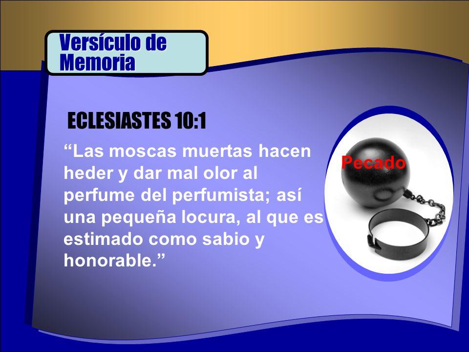 Versículo de Memoria ECLESIASTES 10:1