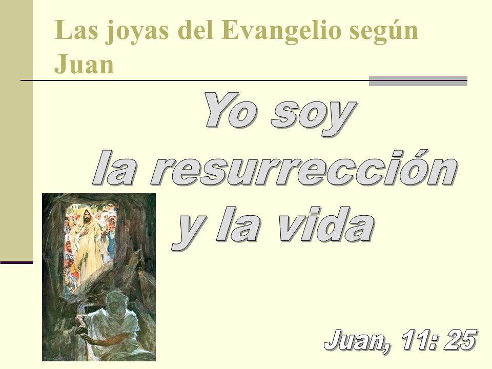 Las joyas del Evangelio según Juan