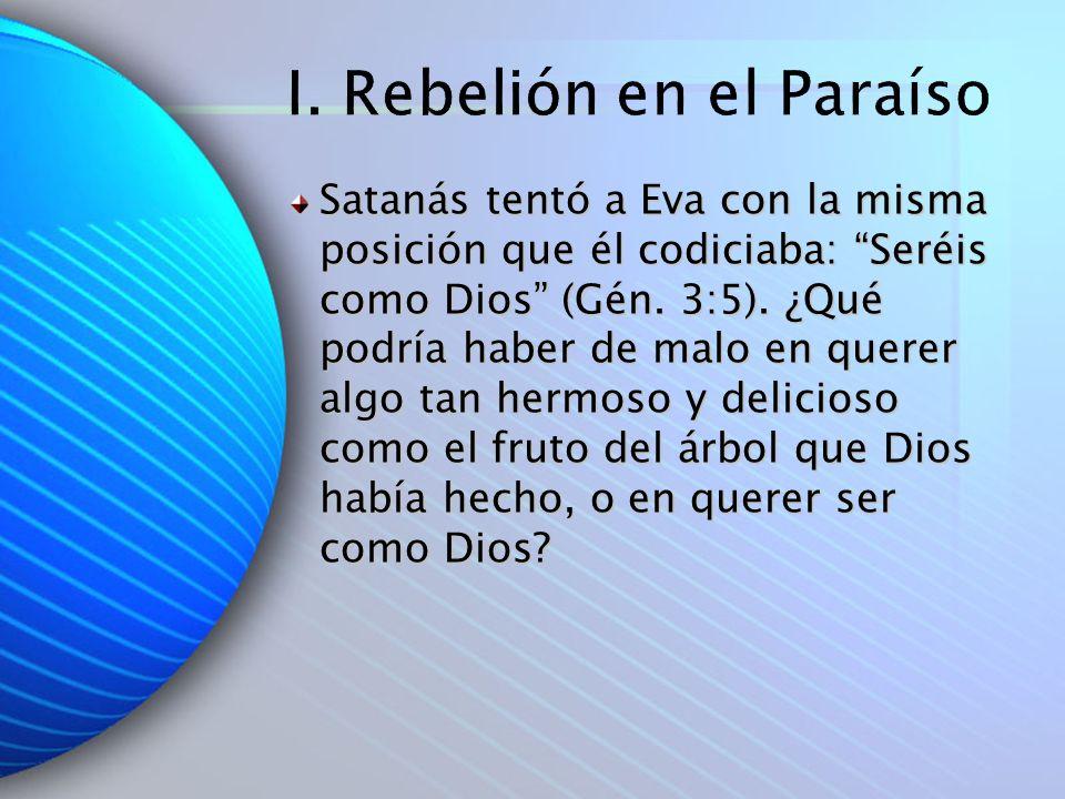 I. Rebelión en el Paraíso