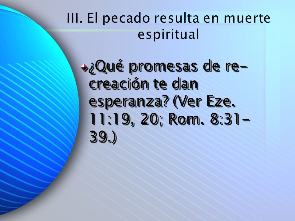 III. El pecado resulta en muerte espiritual