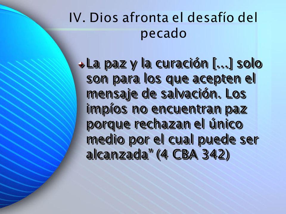 IV. Dios afronta el desafío del pecado