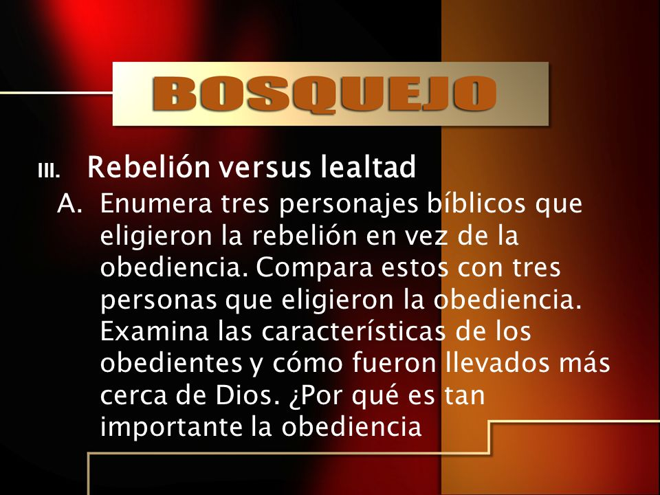 Rebelión versus lealtad