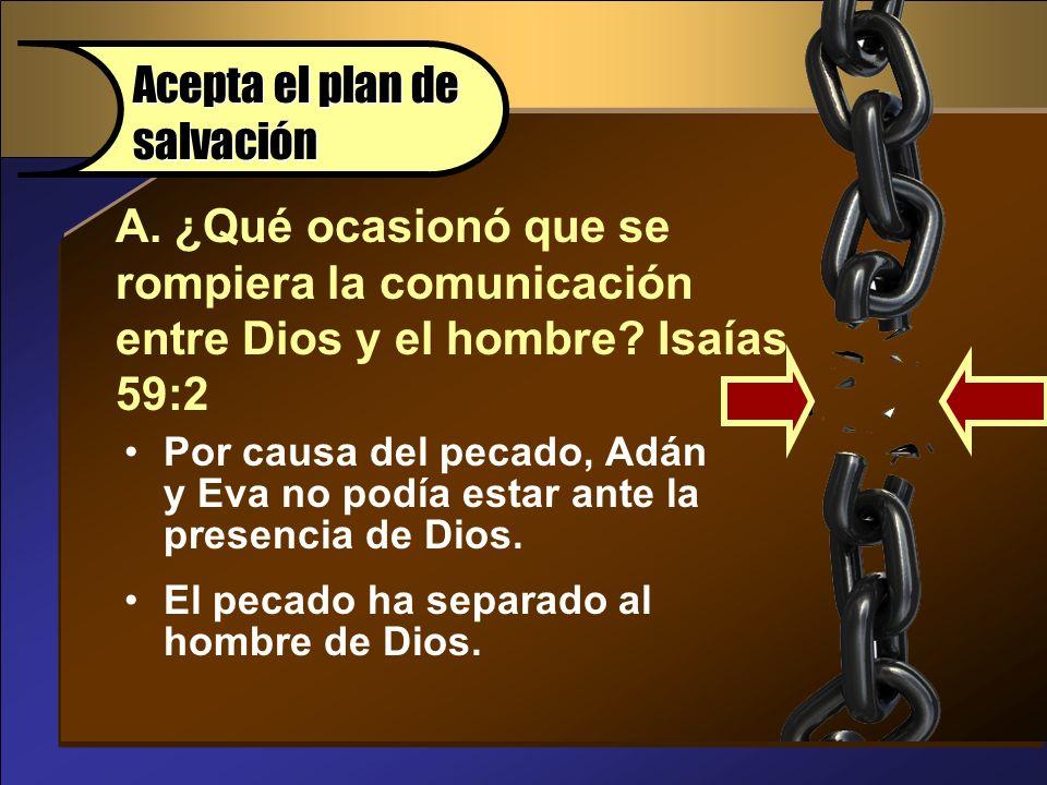 Acepta el plan de salvación