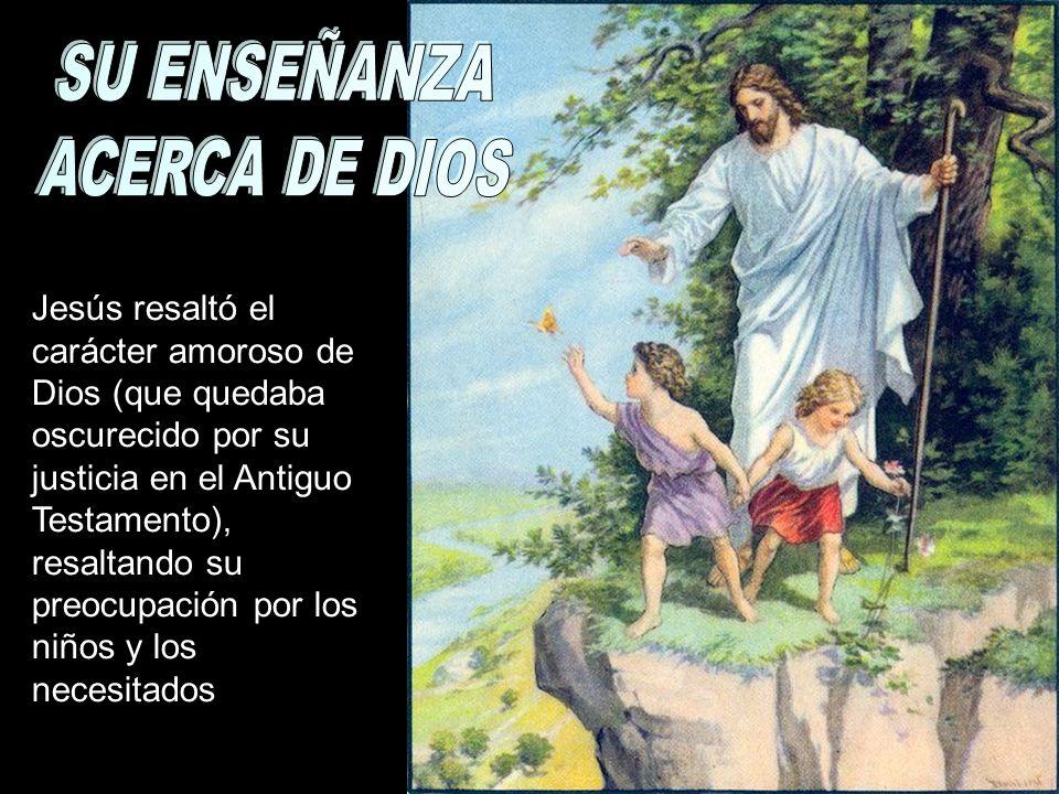 SU ENSEÑANZA ACERCA DE DIOS
