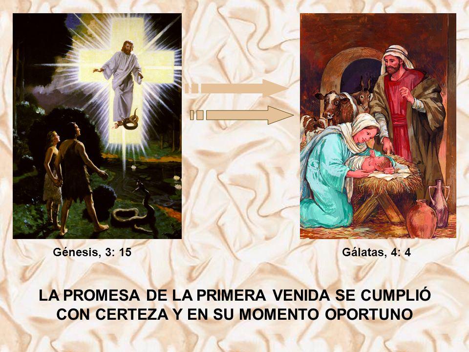 Génesis, 3: 15 Gálatas, 4: 4.