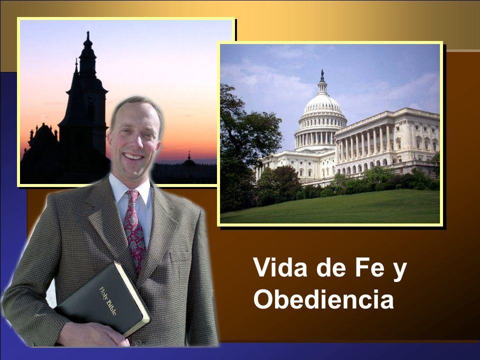 Vida de Fe y Obediencia