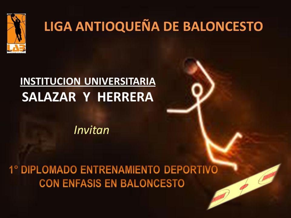 LIGA ANTIOQUEÑA DE BALONCESTO SALAZAR Y HERRERA