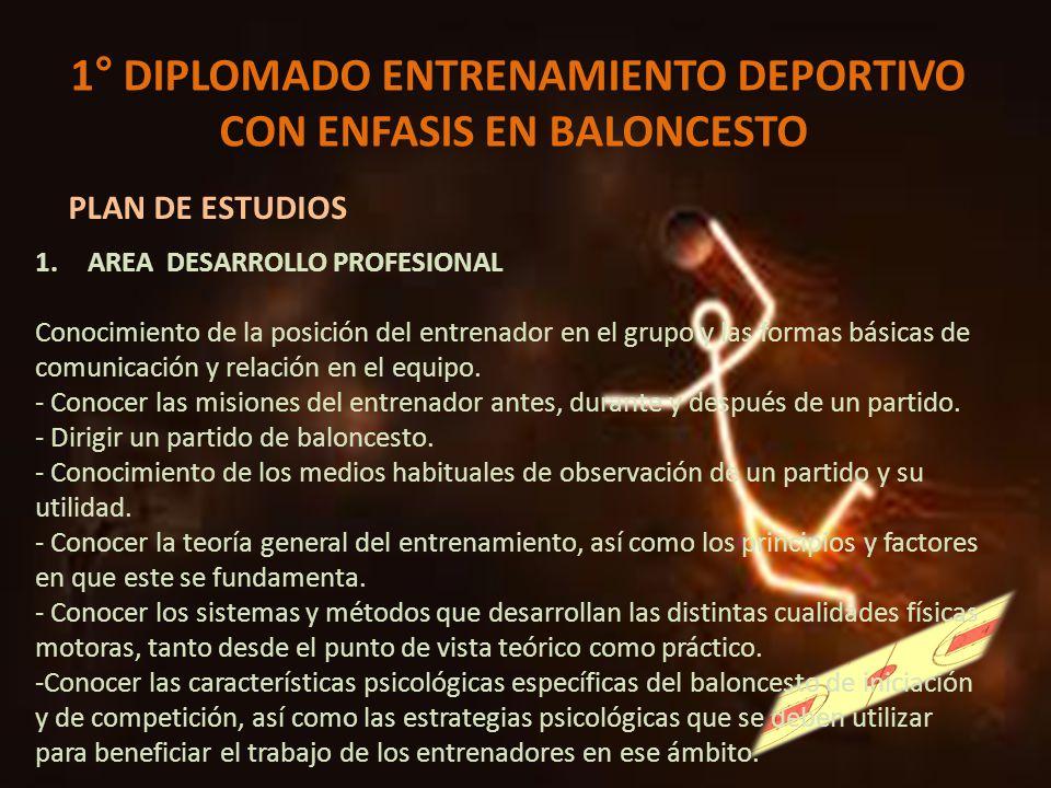 1° DIPLOMADO ENTRENAMIENTO DEPORTIVO CON ENFASIS EN BALONCESTO