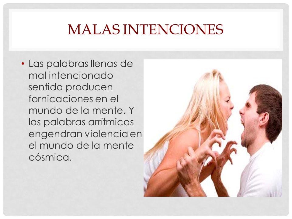 Malas intenciones
