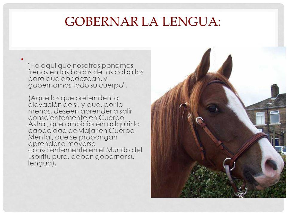GOBERNAR LA LENGUA: