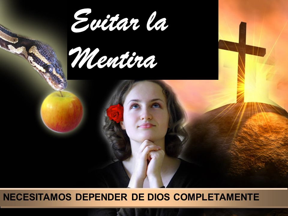 Evitar la Mentira We need patience to endure trials and sufferings