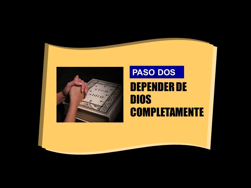 DEPENDER DE DIOS COMPLETAMENTE