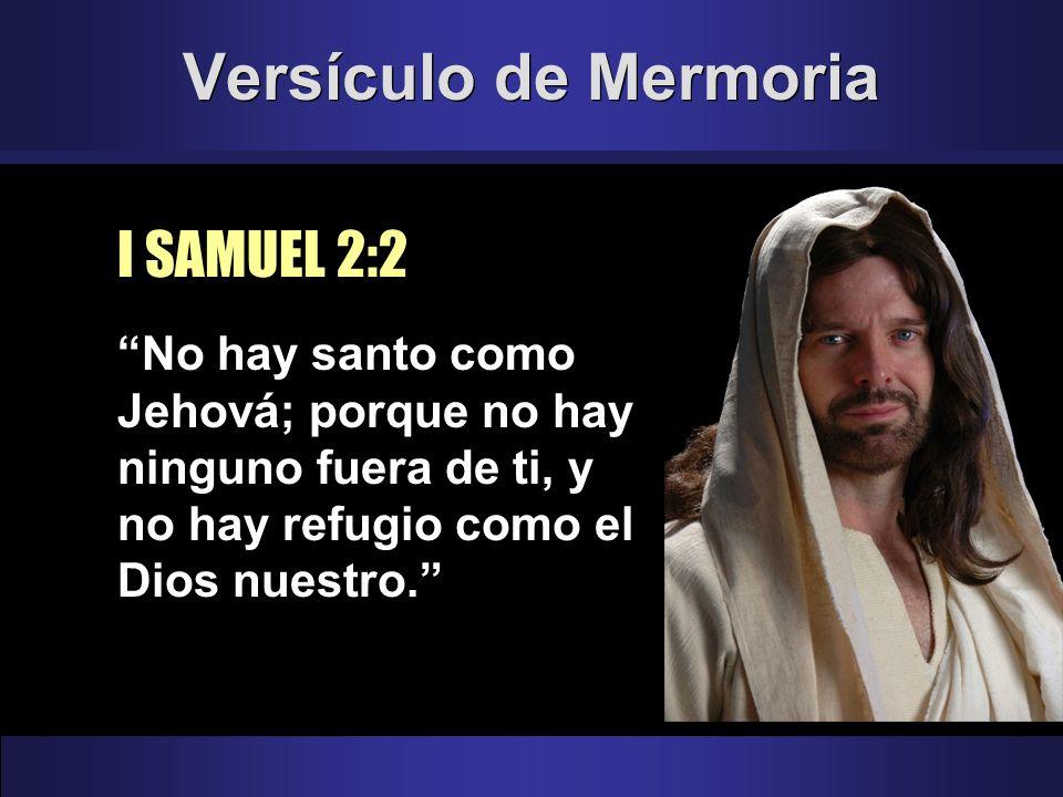 Versículo de Mermoria I SAMUEL 2:2