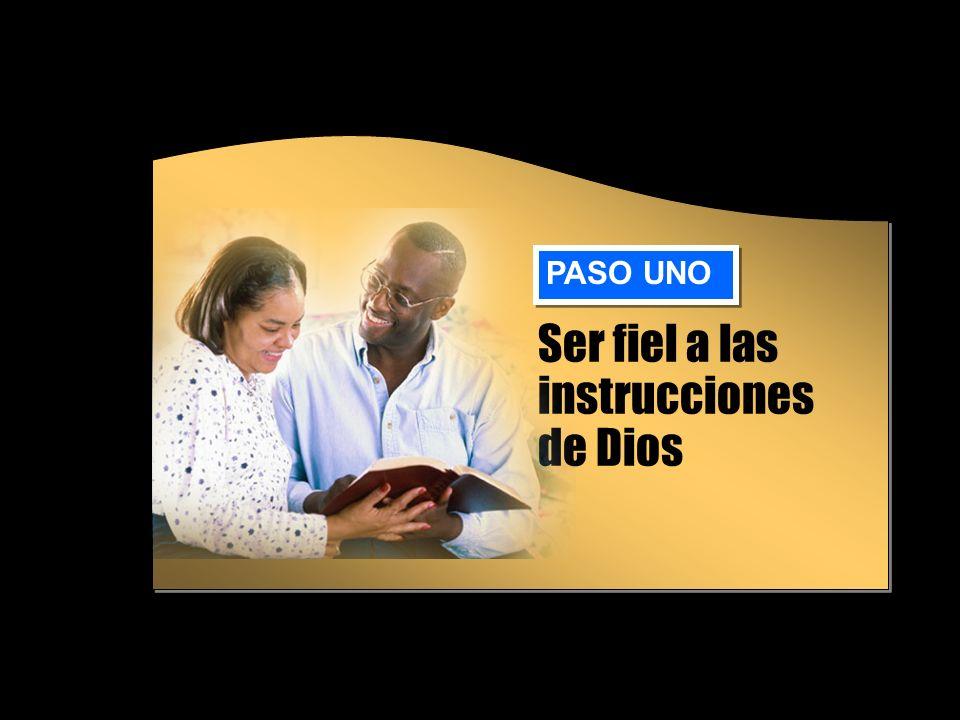 Ser fiel a las instrucciones de Dios