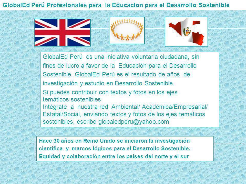 GlobalEd Perú es una iniciativa voluntaria ciudadana, sin