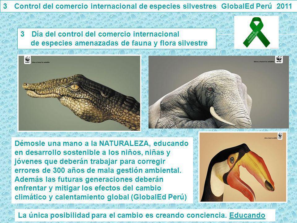 Control del comercio internacional de especies silvestres GlobalEd Perú 2011