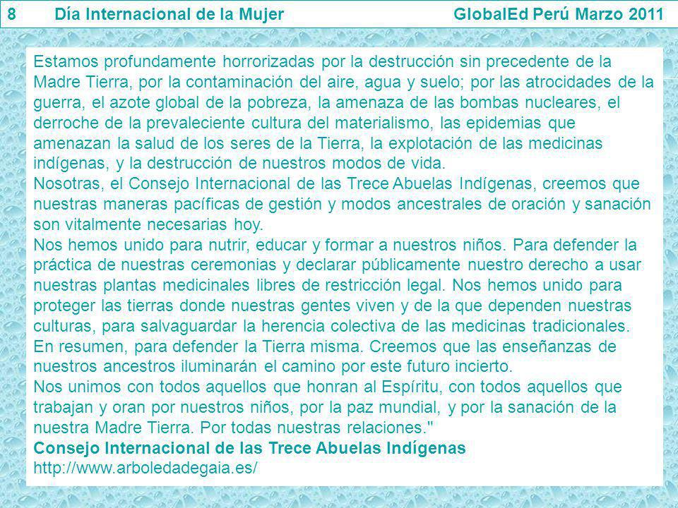8 Día Internacional de la Mujer GlobalEd Perú Marzo 2011